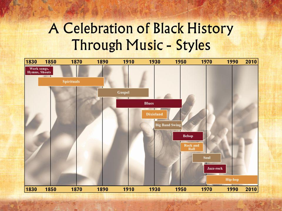 A Celebration of Black History Through Music - Styles