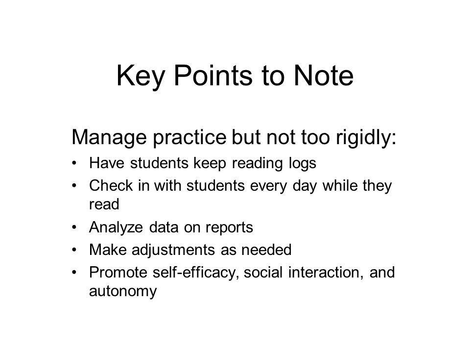 Points: Length, Not Value Based on word count (text difficulty also factored in) Indicate how much practice a student has done Not associated with how good a book is Number of points earned represents time on task— engaged time