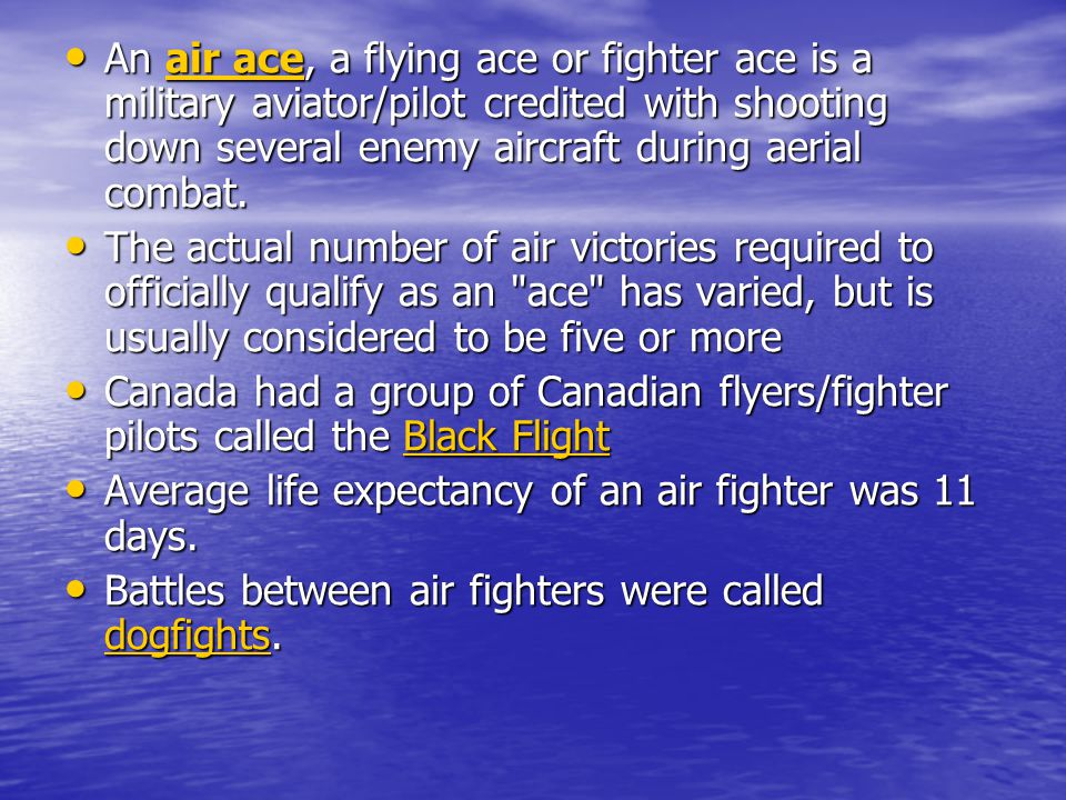 An air ace, a flying ace or fighter ace is a military aviator/pilot credited with shooting down several enemy aircraft during aerial combat. An air ac