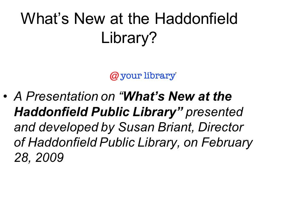 What's New at the Haddonfield Library.
