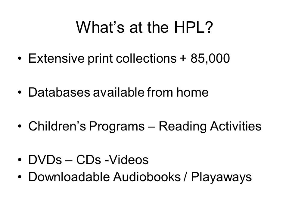 What's at the HPL.