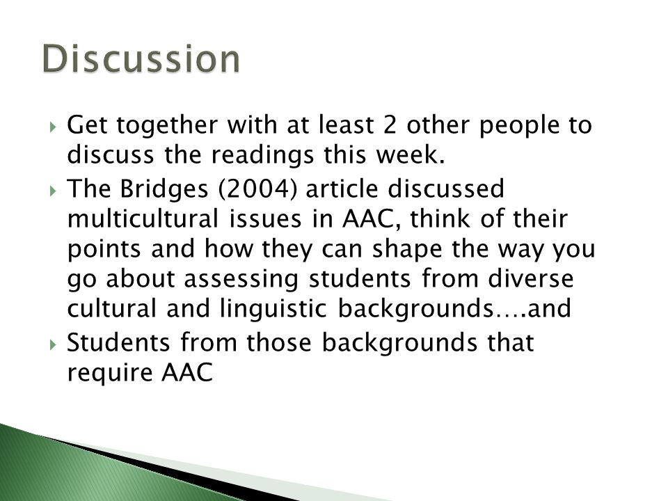  Get together with at least 2 other people to discuss the readings this week.