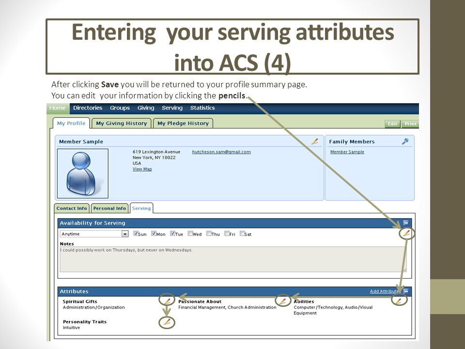 Entering your serving attributes into ACS (4) After clicking Save you will be returned to your profile summary page. You can edit your information by
