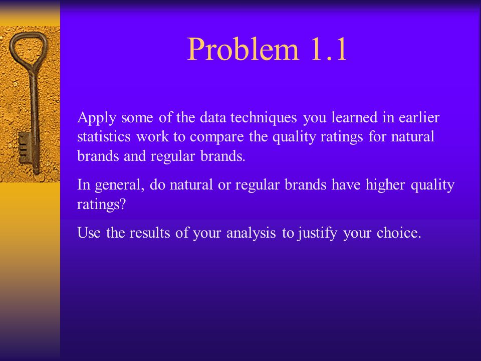 Problem 1.1 Apply some of the data techniques you learned in earlier statistics work to compare the quality ratings for natural brands and regular brands.