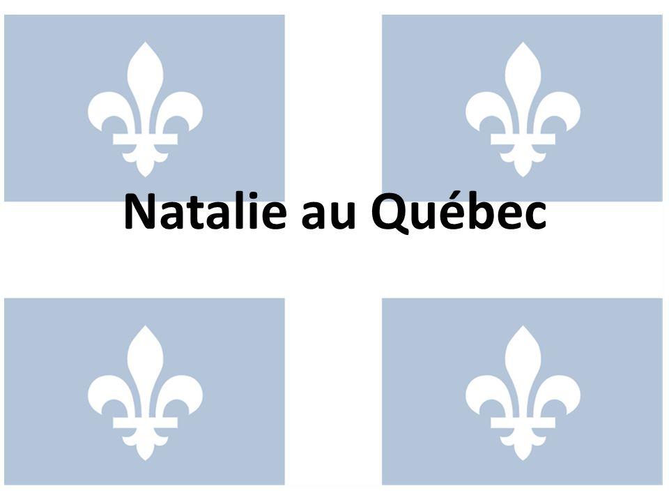 Natalie au Québec