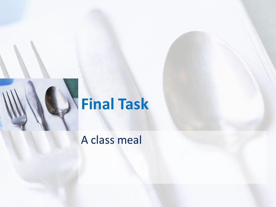 Final Task A class meal