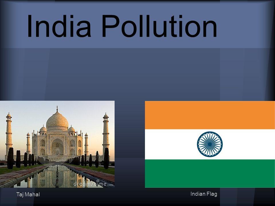 India Pollution Taj Mahal Indian Flag