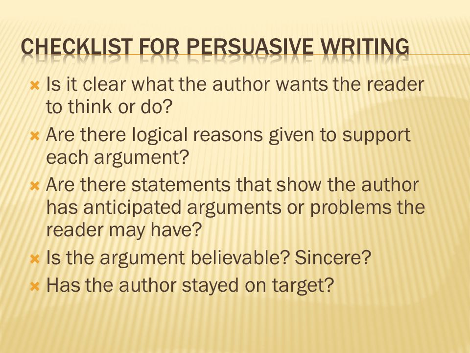  Is it clear what the author wants the reader to think or do.