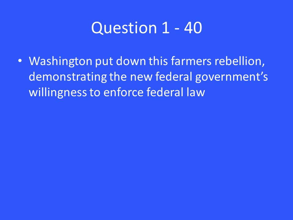 Answer 2 – 40 Manifest Destiny
