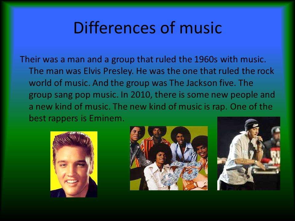 Differences of music Their was a man and a group that ruled the 1960s with music.