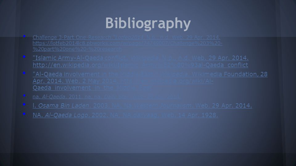 Bibliography Challenge 3-Part One-Research. Lotfeb2014.
