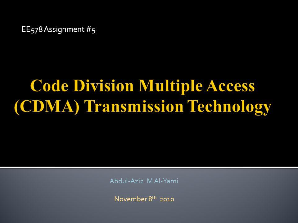 EE578 Assignment #5 Abdul-Aziz.M Al-Yami November 8 th 2010