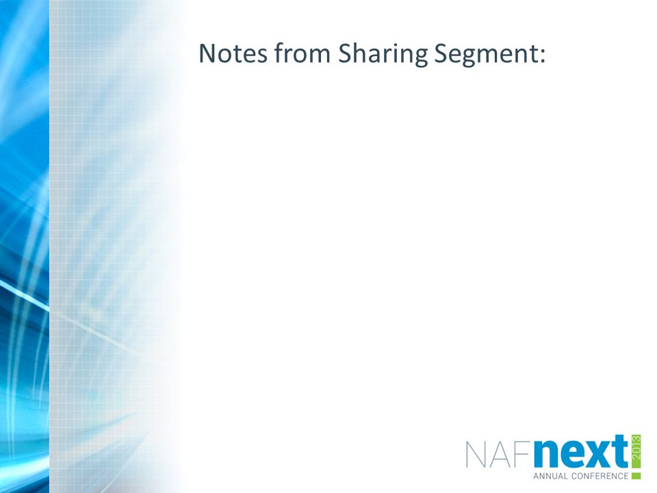 Notes from Sharing Segment: