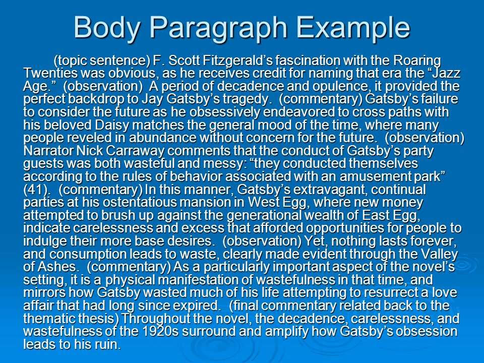 Body Paragraph Example (topic sentence) F.