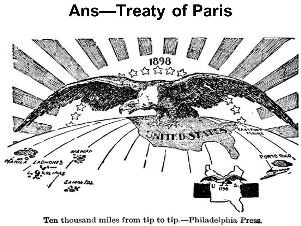 Ended Spanish-American war. Gave U.S. Guam, Puerto Rico, & Philippines.