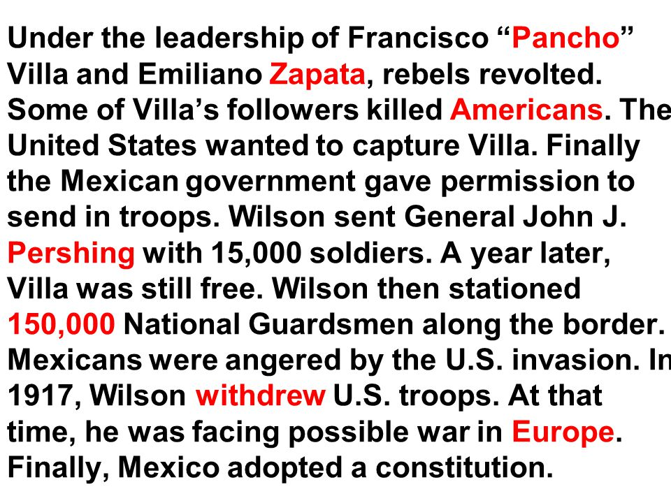 President Woodrow Wilson took a step beyond Presidents Monroe and Roosevelt by adding a moral tone to Latin American policy. He said that the United S