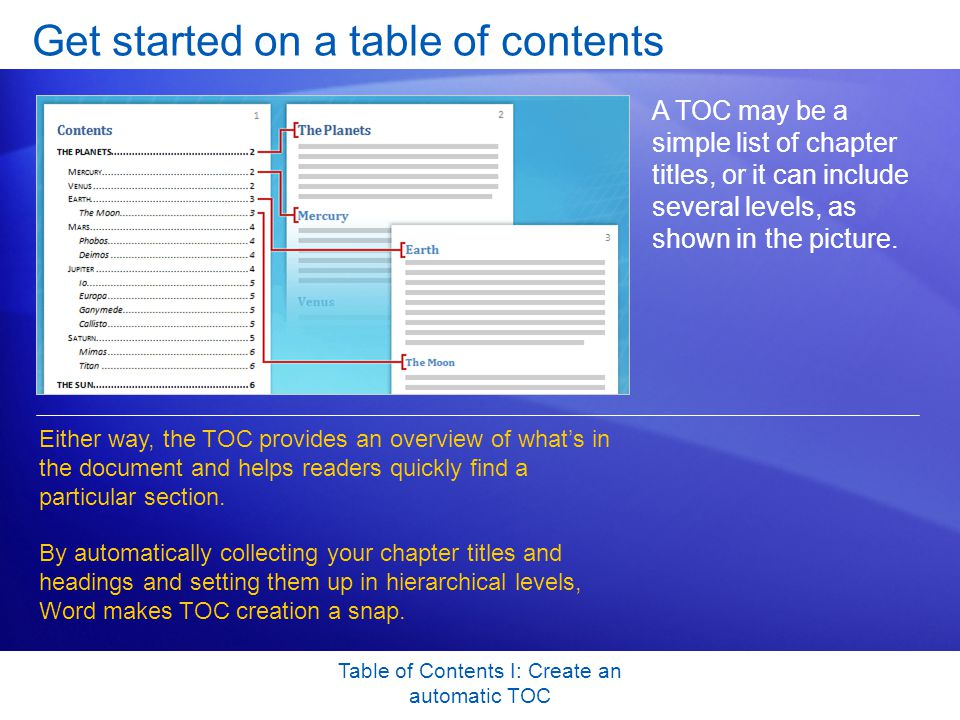 Table of Contents I: Create an automatic TOC More changes to your TOC.