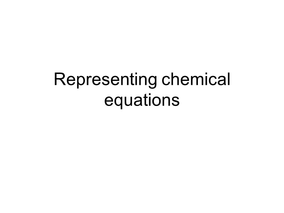 Representing chemical equations