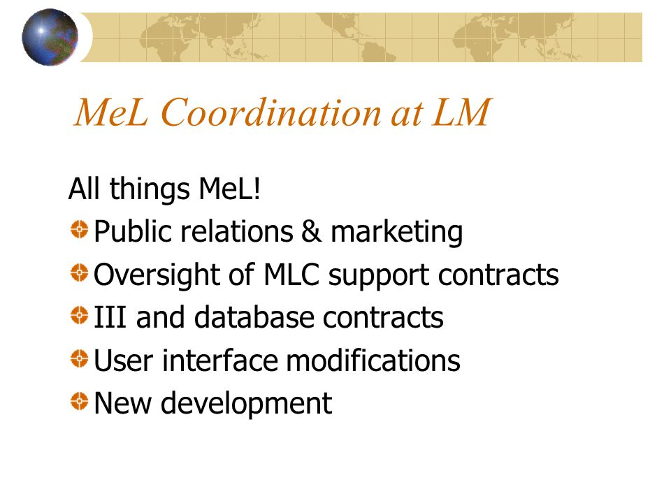 MeL Coordination at LM All things MeL.