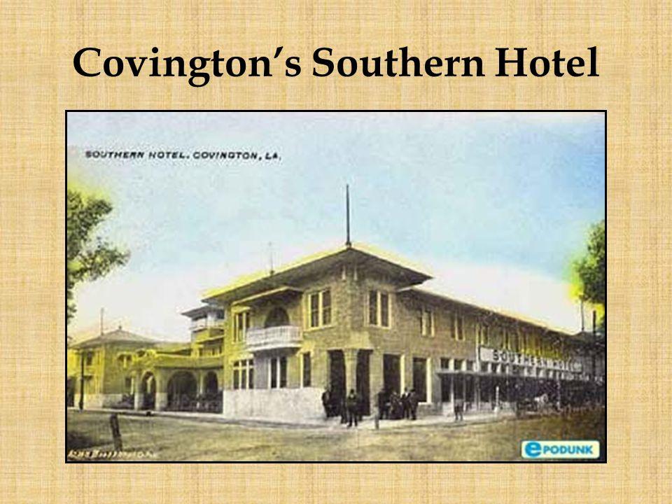 Covington's Southern Hotel