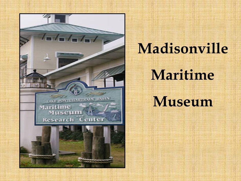 Madisonville Maritime Museum
