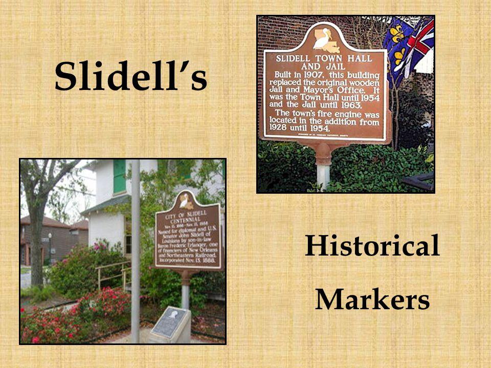 Slidell's Historical Markers