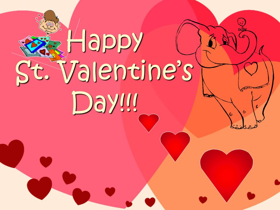 Happy St. Valentine's Day!!!