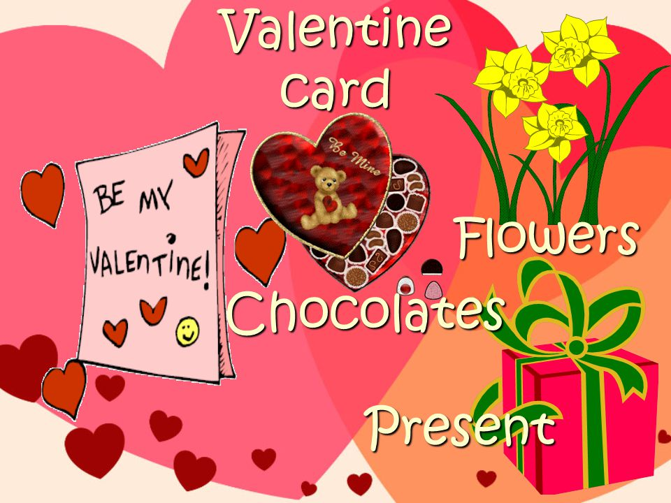 Valentine card Present Flowers Chocolates