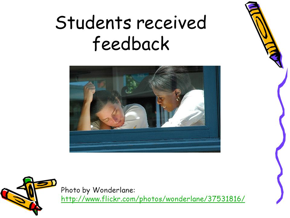 Students received feedback Photo by Wonderlane:
