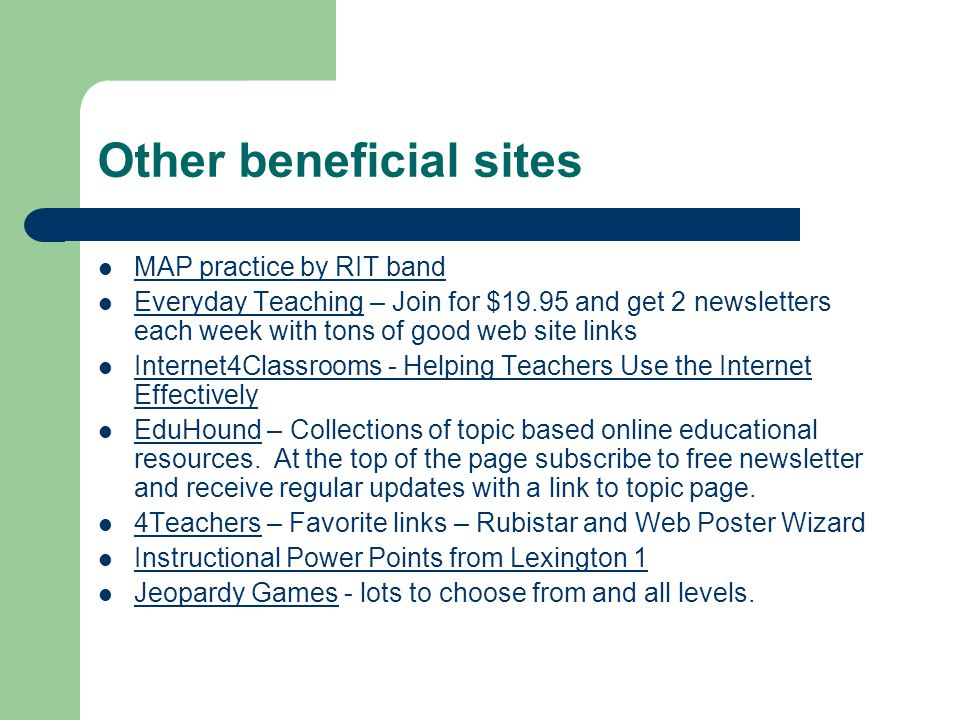 Wonders of the Web There are many great FREE resources online.