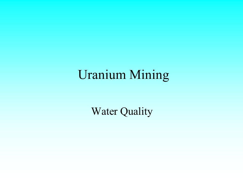 Uranium Mining Water Quality