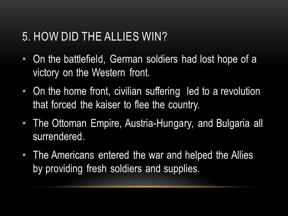 5. HOW DID THE ALLIES WIN.