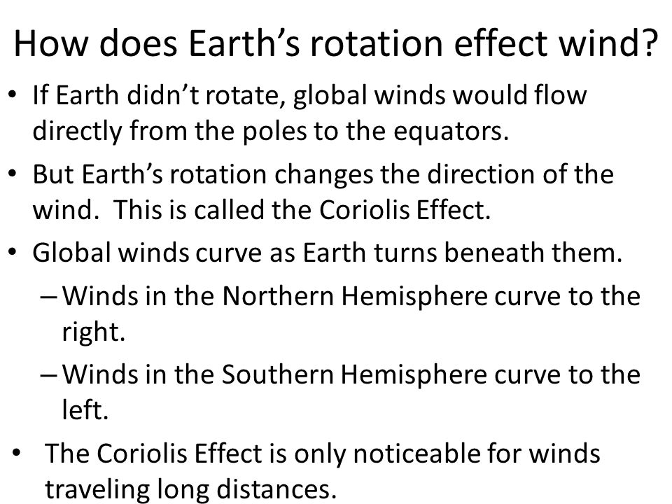 How does Earth's rotation effect wind.