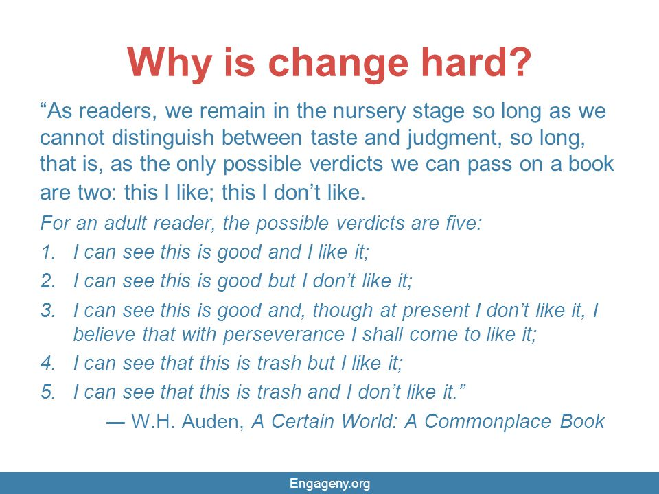 Why is change hard.