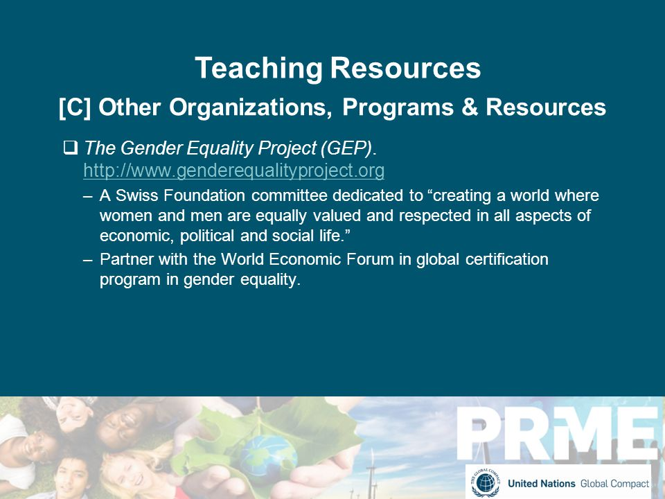[C] Other Organizations, Programs & Resources  The Gender Equality Project (GEP).