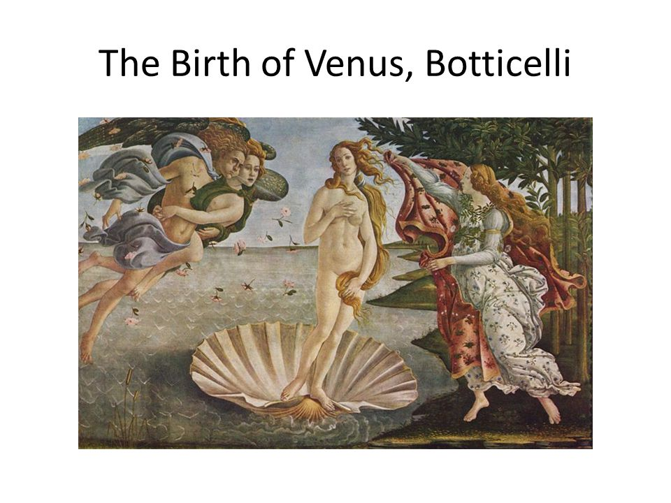 The Birth of Venus, Botticelli