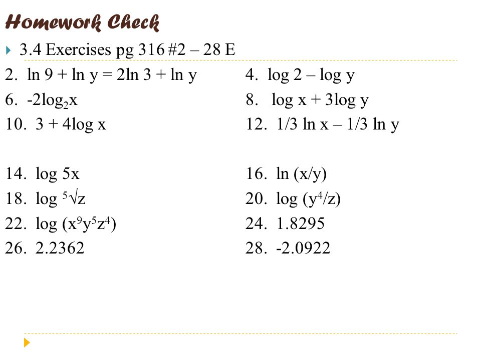Homework Check  3.4 Exercises pg 316 #2 – 28 E 2.