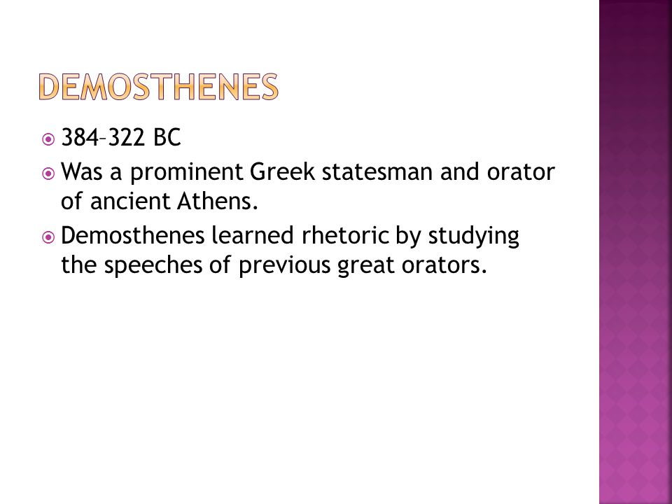  384–322 BC  Was a prominent Greek statesman and orator of ancient Athens.
