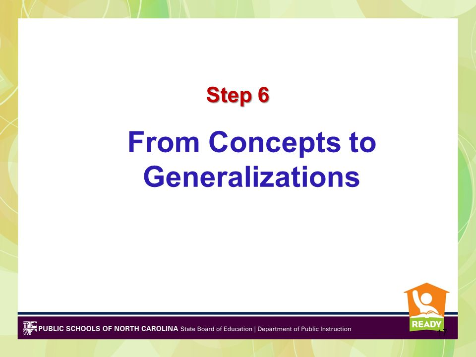 17 From Concepts to Generalizations Step 6