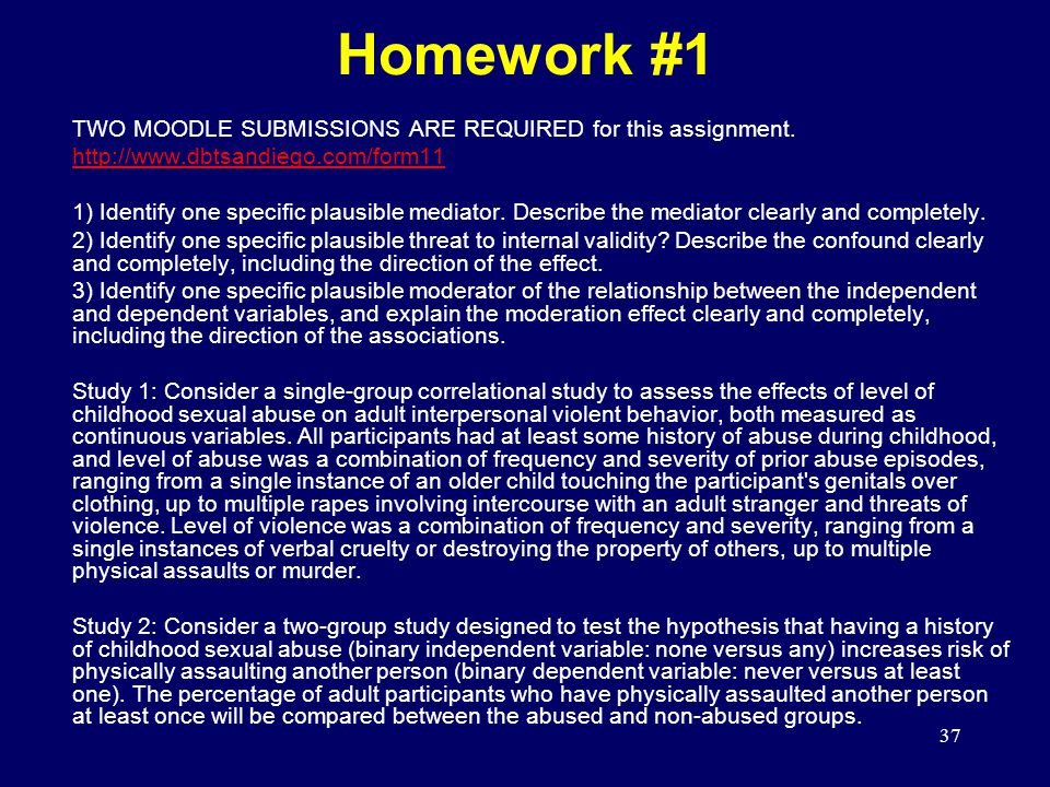 37 TWO MOODLE SUBMISSIONS ARE REQUIRED for this assignment.