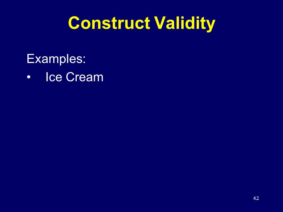 42 Construct Validity Examples: Ice Cream