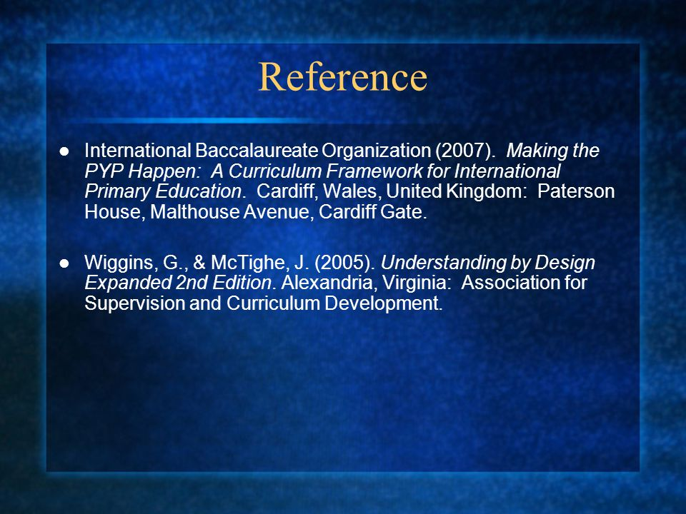 Reference International Baccalaureate Organization (2007).