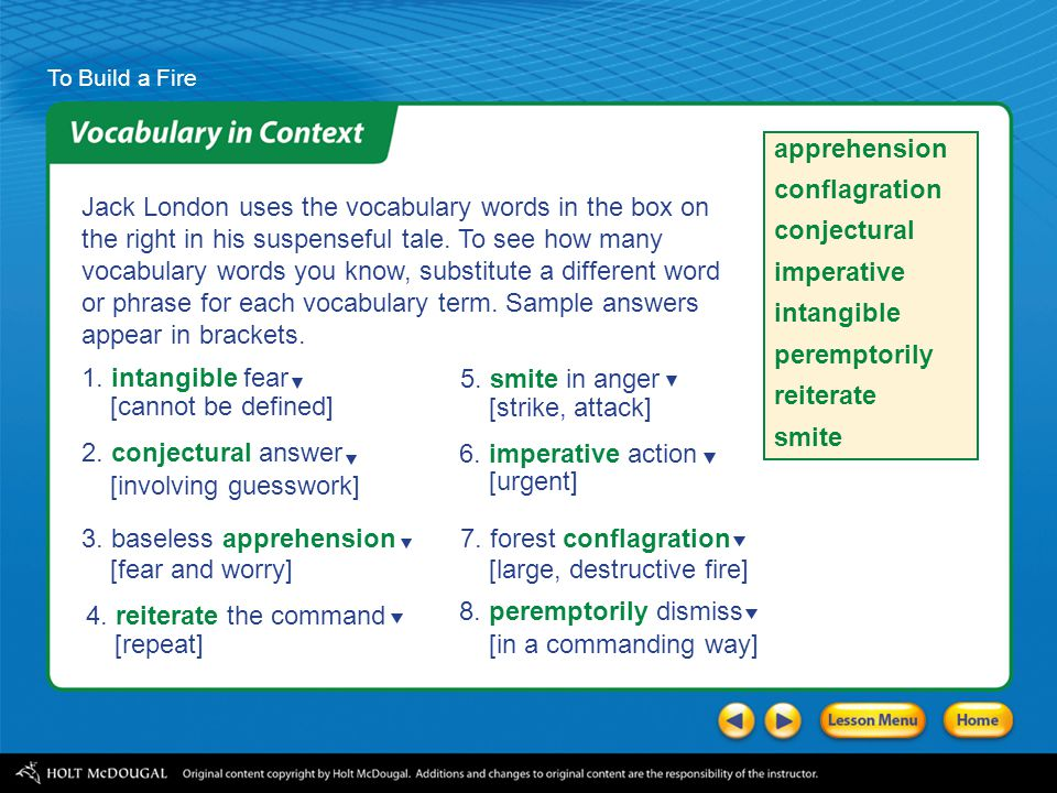 To Build a Fire As you read, jot down at least three predictions and the clues you used to make them. Use a chart like the one shown. The man will...