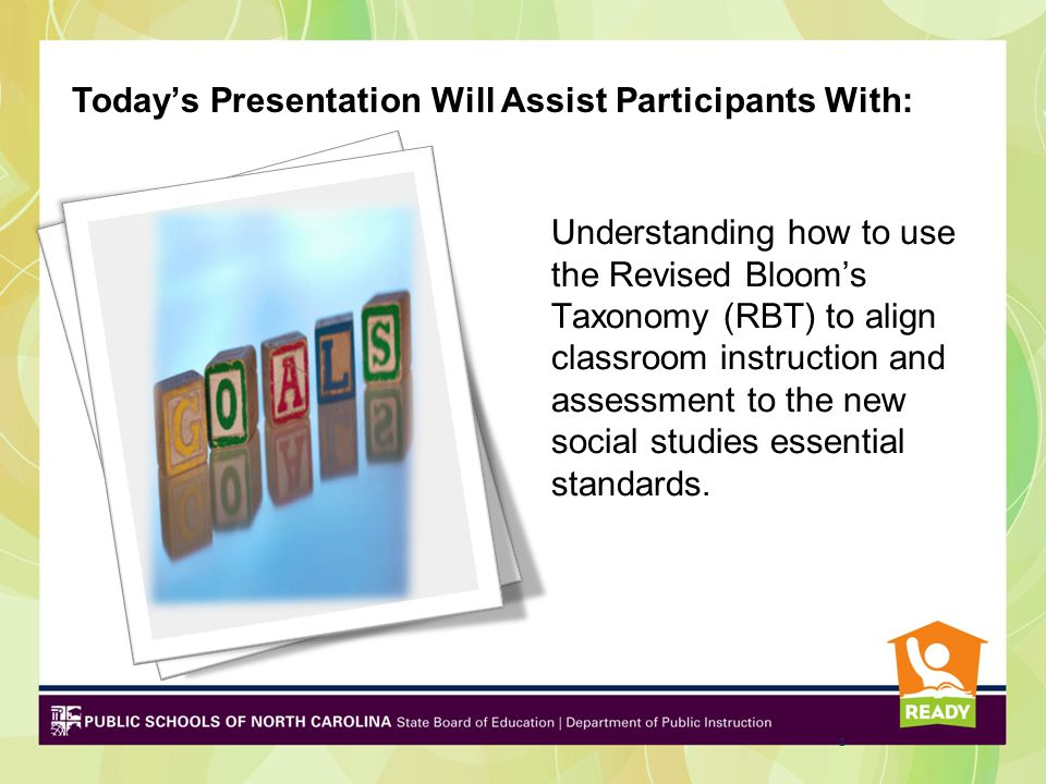 Understanding how to use the Revised Bloom's Taxonomy (RBT) to align classroom instruction and assessment to the new social studies essential standard