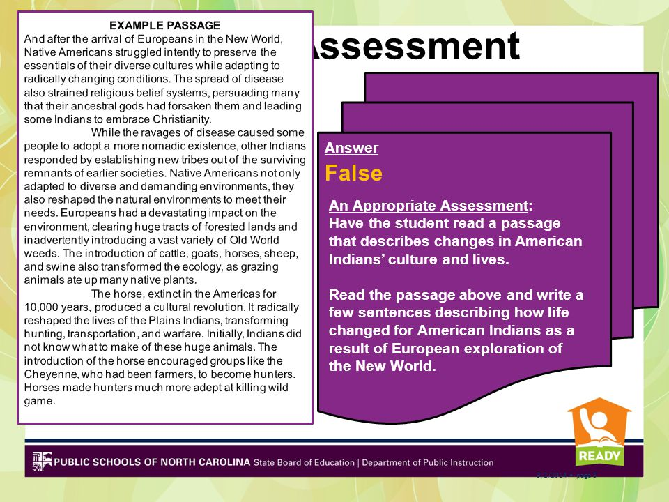 Pre-Assessment Question #2 True or False? The assessment below is aligned to the clarifying objective. CO: Summarize the change in cultures, everyday