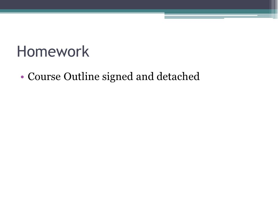 Homework Course Outline signed and detached