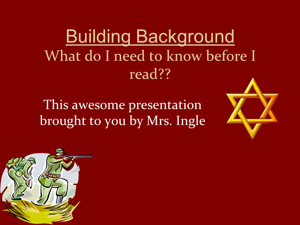 Building Background What do I need to know before I read .