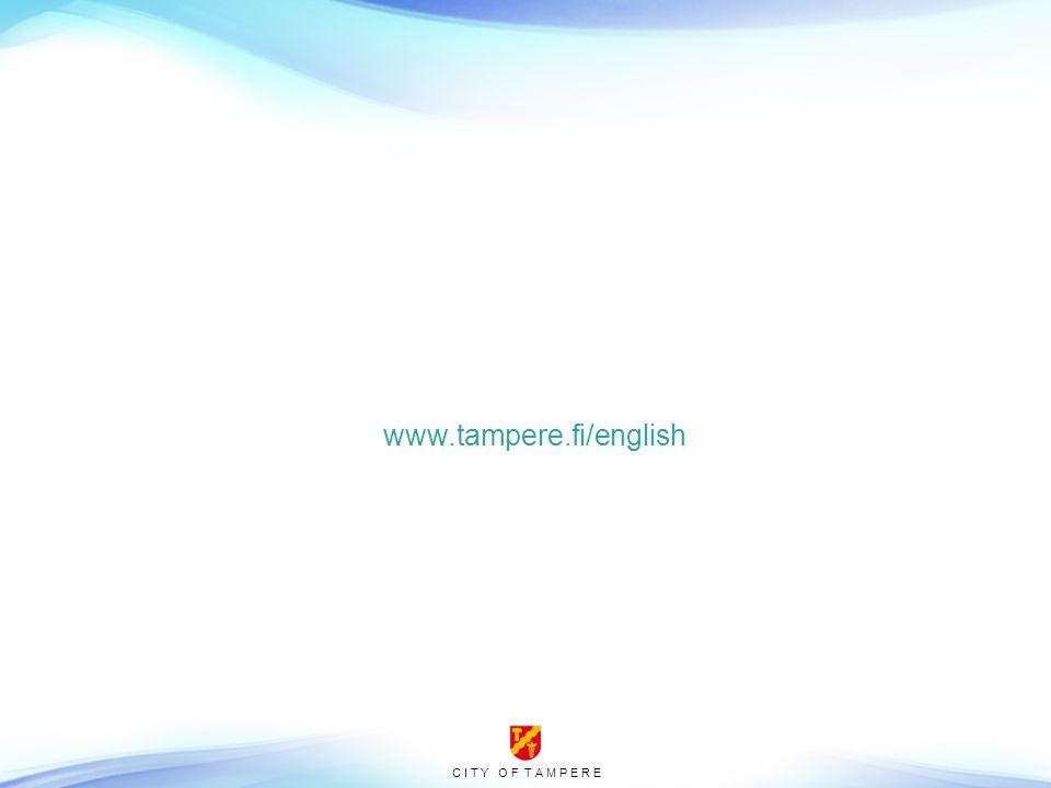 C I T Y O F T A M P E R E www.tampere.fi/english