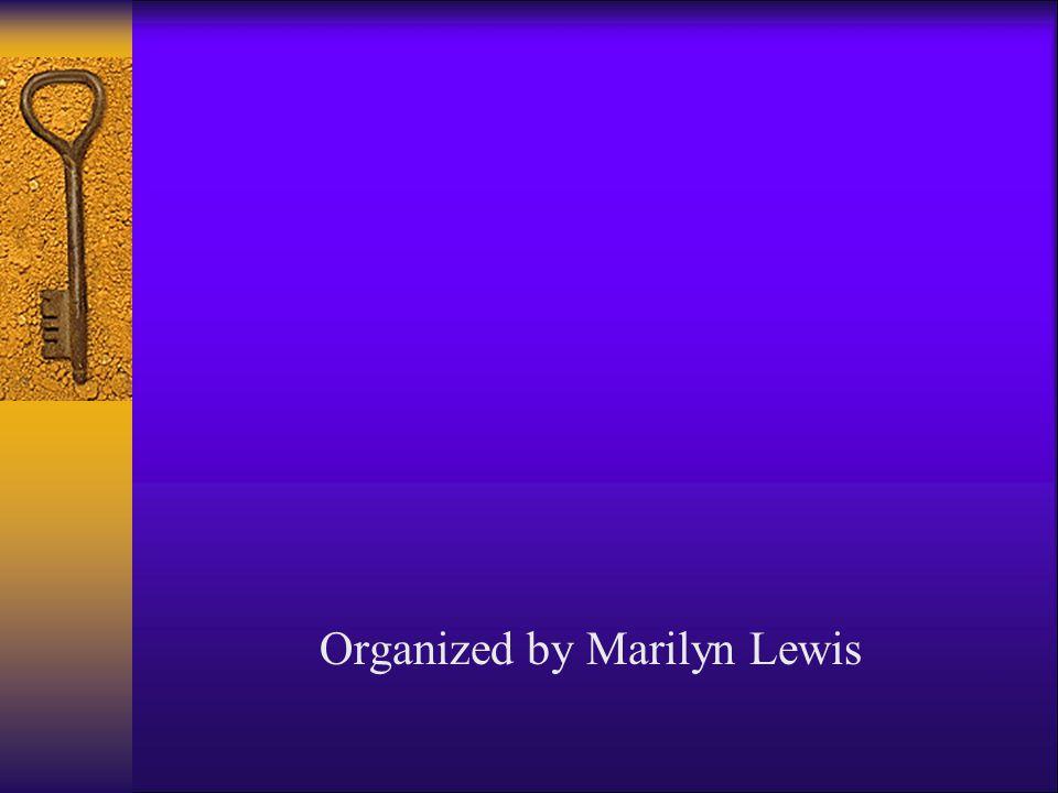 Organized by Marilyn Lewis
