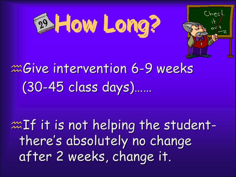 How Long.
